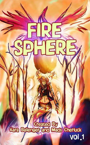 Illustrations from Fire Sphere Volume I – The Fire Starter